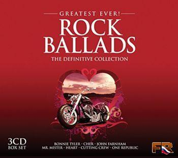 VA - Greatest Ever! Rock Ballads The Definitive Collection (3CD) (2016)